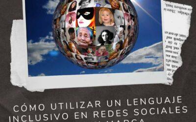 Cómo utilizar un lenguaje inclusivo en redes sociales para tu marca
