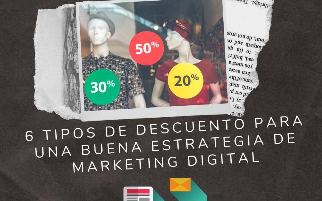 6 Tipos de descuento para una buena estrategia de marketing digital